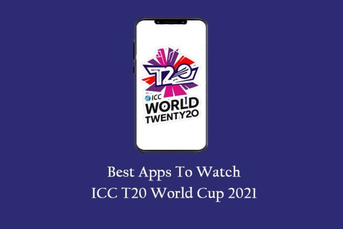 Best Apps to Watch T20 World Cup Live